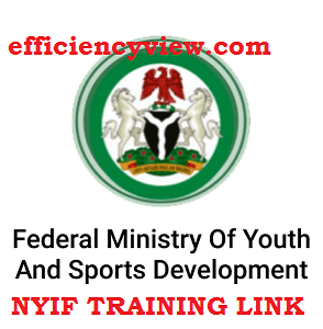 Nigeria Youth Investment Fund (NYIF) Link Portal for Elearning Training Platform – Login Here
