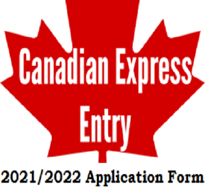 Canada Express Entry Application Form 2021/2022: Canada invites 27,332 Express Entry Candidates for Permanent Residence