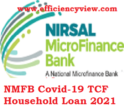 NMFB Covid-19 TCF Household Loan Payment 2021 – Check Loan Approval Status Here