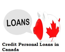 Credit Personal Loans in Canada 2021/2022 – Apply here