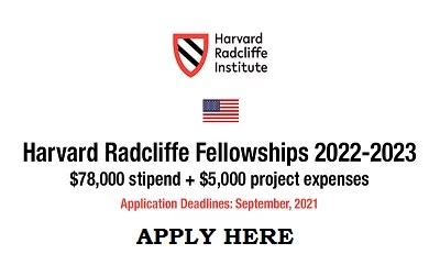 Harvard Radcliffe Fellowships Award 2022-2023 Application Form – Available Now