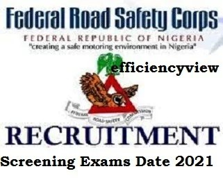 FRSC 2021 Recruitment Screening Exams Date announced for Shortlisted Names