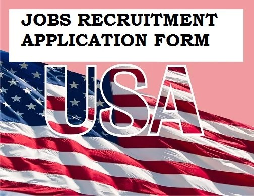 How to apply for Jobs Recruitment in USA for October Vacancies 2021