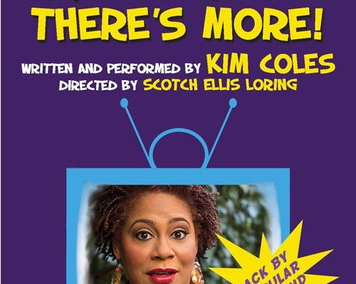 Oh But Wait, There's More! starring Kim Coles