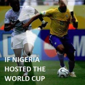 Another Laugh – World Cup In Nigeria