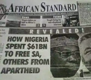 Nigeria Spent $61 Billion to free South Africa from Apartheid (Photo)