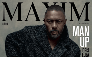 Idris Elba is the first man On the Cover of Maxim Mag