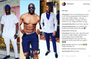 Alibaba talks about Wale Gates age as he wishes him a happy birthday