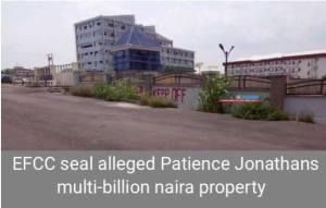 EFCC seals off Patience Jonathan's building in Abuja