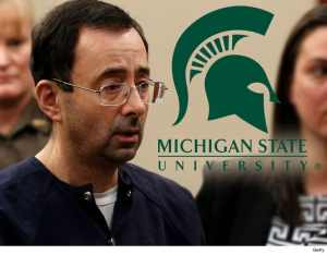 Michigan State University To Pay $500million to 332 Ladies Who Were Sexually Assaulted