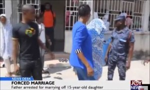 Ghanaian man arrested for 'forcefully' giving out his 15-year-old daughter for marriage