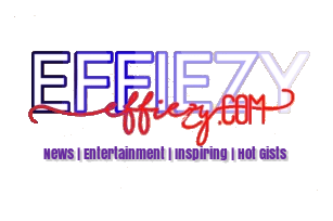 Effiezy – Top Nigerian News & Entertainment Website