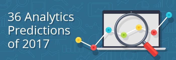 36 Analytics Predictions for 2017