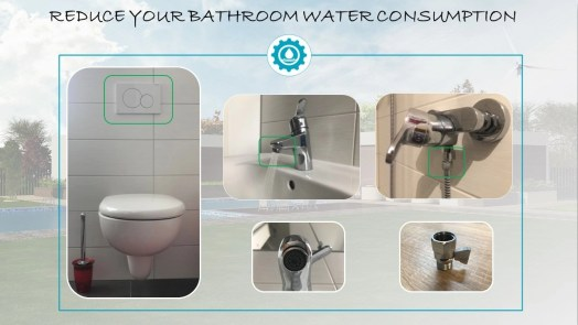 Reduce bathroom water consumption