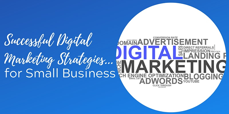 Successful Small Business Digital Marketing Strategies