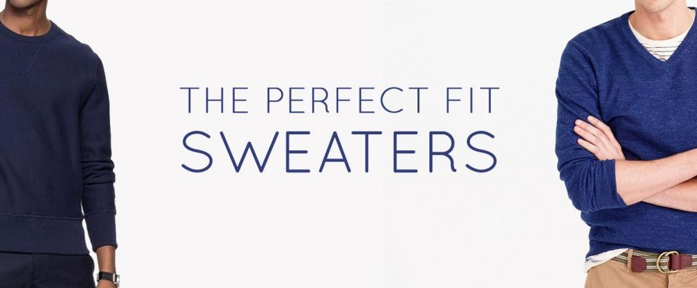 The Perfect Fit: Sweaters