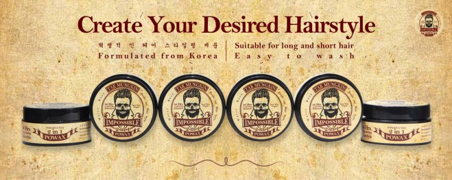 Tak Mungkin PoWax Malaysia Impossible PoWax Malaysia Poster - 48 hours long-lasting hairstyle products JPG A01