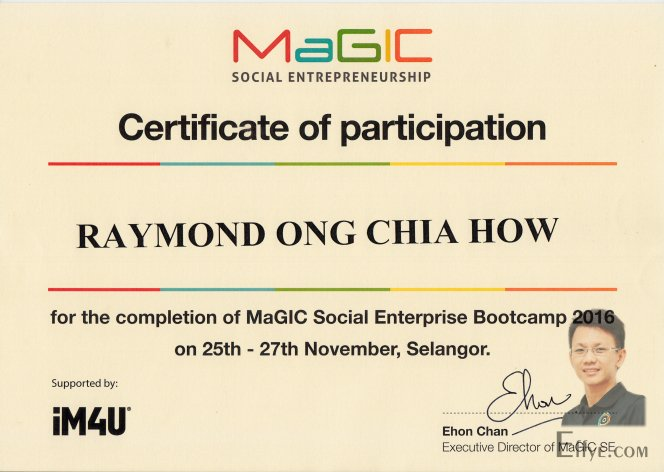 Effye Media Raymond Ong Chia How Resume MaGIC Social Entrepreneurship Bootcamp 2016 Selangor iM4U Ehon Chan Executive Director of MaGIC SE