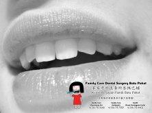 Family Care 家家牙科医务所峇株巴辖 柔佛 马来西亚 峇株巴辖 牙科 牙医 口腔健康 儿童牙科 根管治疗 智慧齿手术 牙齿矫正服务 补牙 拔牙 洗牙 牙冠 固定牙桥 A01-10