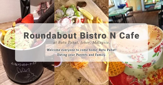 Batu Pahat Roundabout Bistro N Cafe Malaysia Johor Batu Pahat Totoro Cafe Historical Building Cafe Batu Pahat Landmark Buffet Birthday Party Wedding Function Event Kopitiam PB01-00