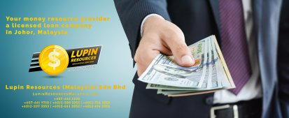 Johor Licensed Loan Company Licensed Money Lender Lupin Resources Malaysia SDN BHD Your money resource provider Kulai Johor Bahru Johor Malaysia Business Loan A01-40