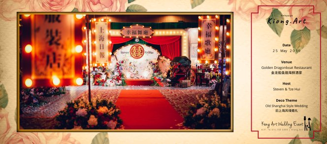Kuala Lumpur Wedding Deco Decoration Kiong Art Wedding Deco Old Shanghai Style Wedding 旧上海风情婚礼 Steven and Tze Hui at Golden Dragonboat Restaurant 金龙船鱼翅海鲜酒家 Malaysia A16-B00-001