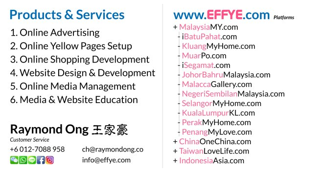Effye Media Customer Services Raymond Ong Chia How Online Advertising Website Design Development and Education Media Management Malaysia Taiwan Singapore Indonesia China United States A02