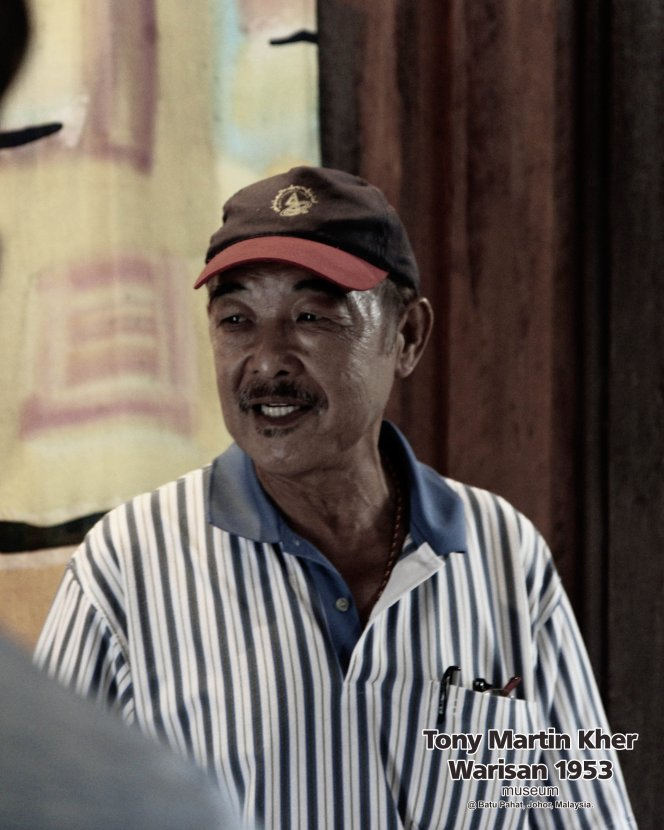 Tony Martin Kher founder of Warisan 1953 Museum at Batu Pahat Johor Malaysia Heritage 1953 Artist Joey Kher A14
