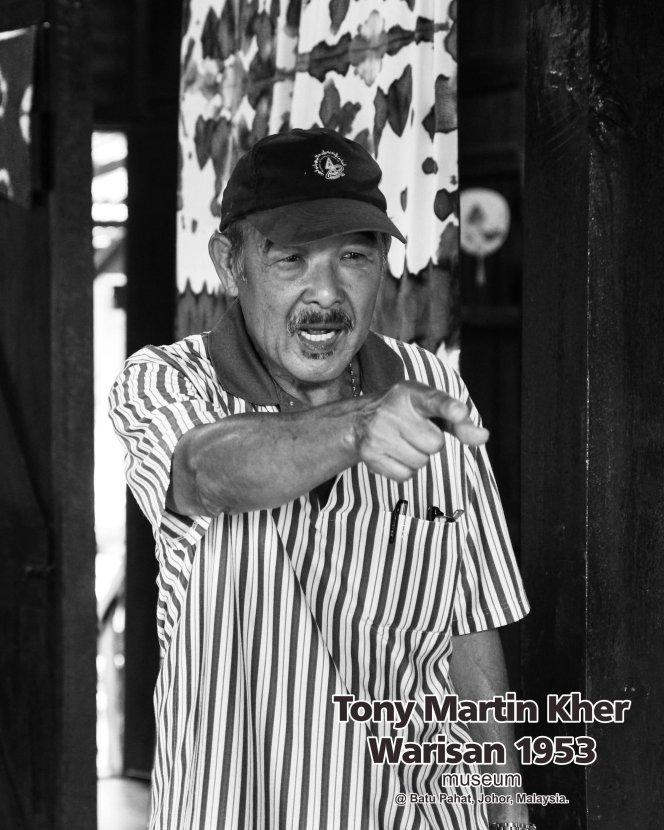 Tony Martin Kher founder of Warisan 1953 Museum at Batu Pahat Johor Malaysia Heritage 1953 Artist Joey Kher A22