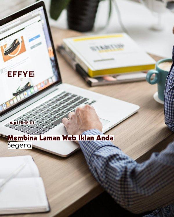 Effye Media Laman Web Iklan Malaysia Reka Bentuk Laman Web Malaysia Pendidikan Media Malaysia B01-01 Raymond Ong