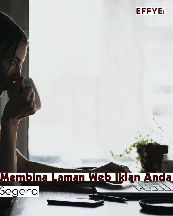 Effye Media Laman Web Iklan Malaysia Reka Bentuk Laman Web Malaysia Pendidikan Media Malaysia B01-15 Raymond Ong
