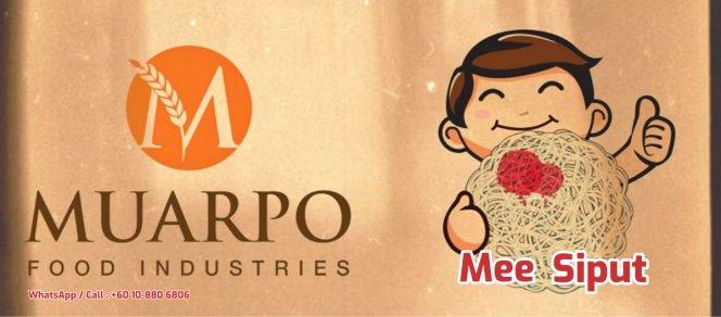 MuarPo Food Industries MuarPo MEE SIPUT dan Mee Siput Mentah Mee Siput Snek Yang Paling Digemari satu jenis makanan ringan A01-01