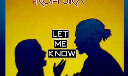 Kofi Sika – Let Me Know (Prod By Paq Mixed By Viqtorious) Mp3 download