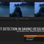 Scene cut Detection trong DaVinci Resolve