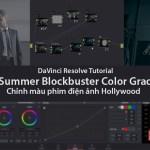 Chỉnh màu theo phim điện ảnh Hollywood Trong Davinci Resolve