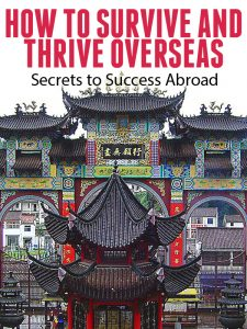 How to Survive and Thrive Overseas