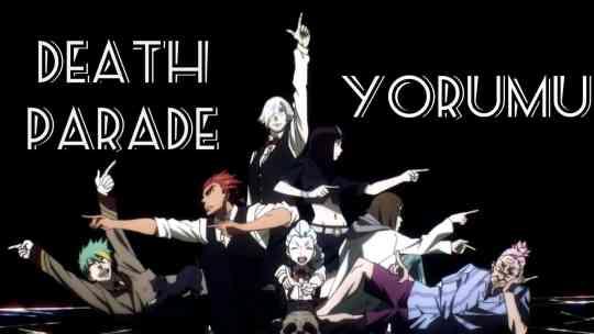 Death Parade – Anime Yorumu