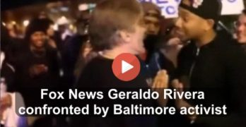 Fox News Geraldo Rivera confronted by Baltimore activist