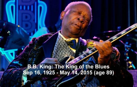 B.B. King dead at 89 B.B. King Died Dies