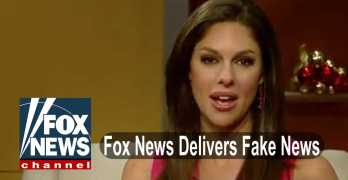Fox News Delivering Fake News