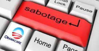 Obamacare Sabotage Healthcare.gov