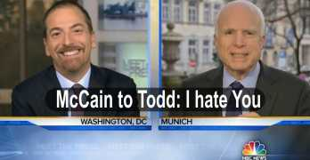 Senator John McCain to NBC Chuck Todd I hate the press. I hate you (VIDEO)