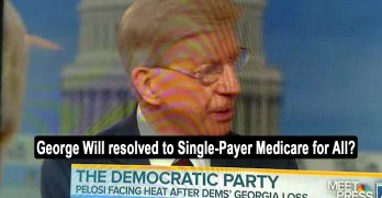 George Will resolved to Single-Payer Medicare for All