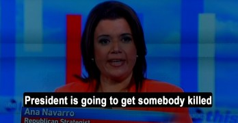 Ana Navarro: President 'going to get somebody killed' & 'surrounded by enablers' (VIDEO)