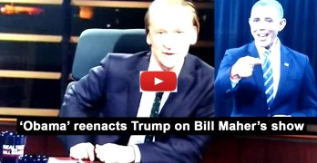 Bill Maher What if Obama said what Trump said. A reenactment for right wingers (VIDEO)