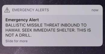 OOOPS: 'Ballistic Missile Threat Inbound to Hawaii...This is Not a Drill'