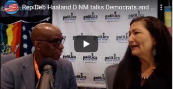 Rep. Deb Haaland (D-NM) talks Democratic & Progressive values