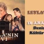 Leylanın Evi Tiyatro Oyunu 18 Aralıkta Denizlide!