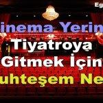 Sinema Yerine Tiyatroya Gitmek İçin 9 Muhteşem Neden