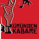 Küründen Kabare Tiyatro Oyunu – 14 Mart 2019